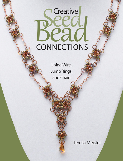 Creative Seed Bead Connections_Teresa Meister